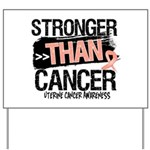 Stronger Than Uterine Cancer Yard Sign