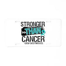 Stronger Than Ovarian Cancer Aluminum License Plat