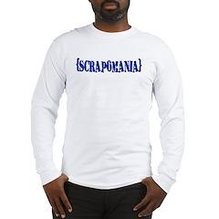 {scrapomania} Long Sleeve T-Shirt
