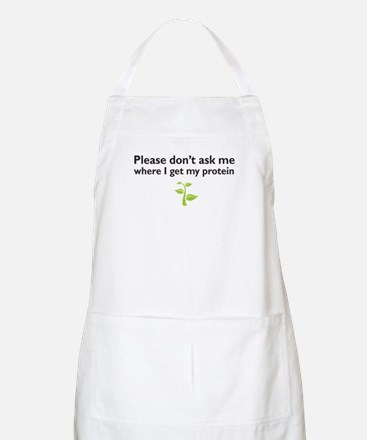 please don't ask me where I get my protein Apron
