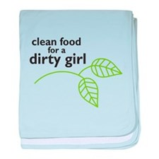 Clean food for a dirty girl baby blanket