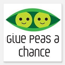 """give peas a chance Square Car Magnet 3"""" x 3"""""""