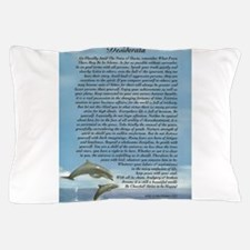 DESIDERATA Poem Dolphins Pillow Case