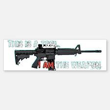 Assault Rifle is a Tool Bumper Bumper Bumper Sticker