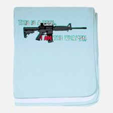 Assault Rifle is a Tool baby blanket