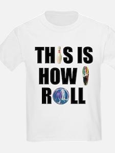 How I Roll Bowling T-Shirt