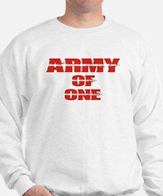 army of one Sweatshirt