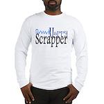 Happy Scrapper2 Long Sleeve T-Shirt