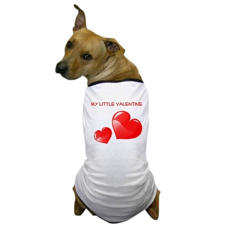 my little valentine Dog T-Shirt