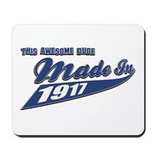 Made in 1917 Mousepad