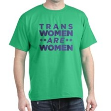 Trans Women Are Women T-Shirt