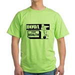 Bowl for Health Green T-Shirt