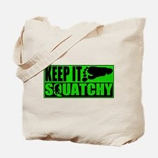 Keep it Squatchy green Tote Bag