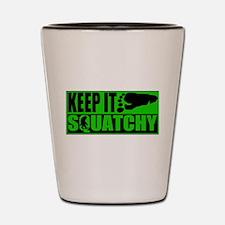Keep it Squatchy green Shot Glass
