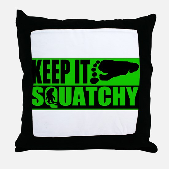 Keep it Squatchy green Throw Pillow