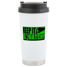 Keep it Squatchy green Travel Mug