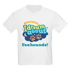 Cute Foxhound Quote T-shirts T-Shirt