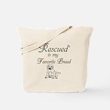Rescued Dog Tote Bag
