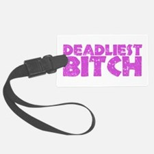 DeadliestBitch copy.png Luggage Tag