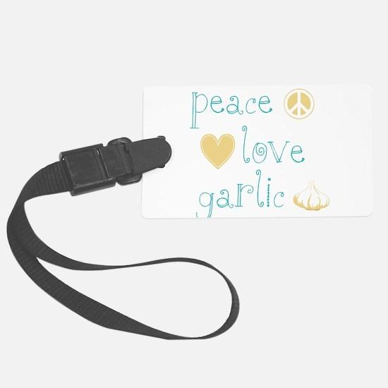 PeaceLoveGarlic.png Luggage Tag