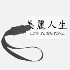 chinese-LifeIsBeautiful.png Luggage Tag