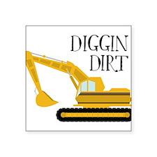Digging Dirt Sticker