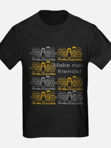 Make New Friends T-Shirt