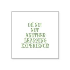 "Learning Experience Square Sticker 3"" x 3"""