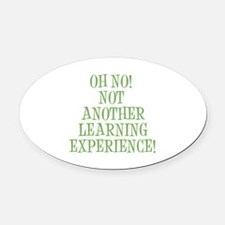 Learning Experience Oval Car Magnet