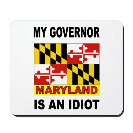 IDIOT GOVERNOR Mousepad