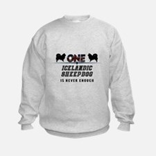 Never Enough Sweatshirt