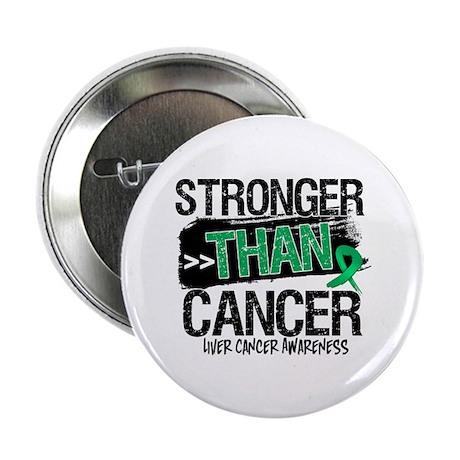 "Stronger Than Liver Cancer 2.25"" Button"