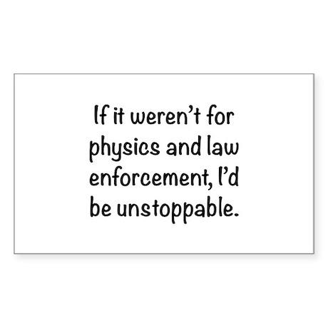 I'd be unstoppable Sticker (Rectangle 10 pk)