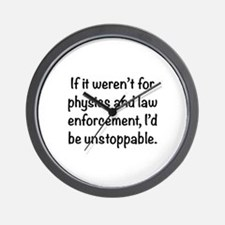 I'd be unstoppable Wall Clock