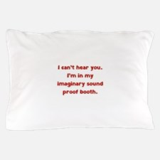 Imaginary Sound Proof Booth Pillow Case