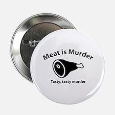 "Meat is Murder 2.25"" Button"