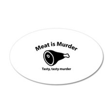 Meat is Murder 22x14 Oval Wall Peel