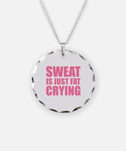 Sweat Is Just Fat Crying Necklace