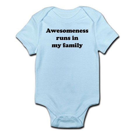 Awesomeness Runs In My Family Infant Bodysuit