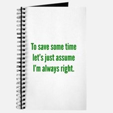 I'm always right Journal