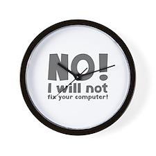 NO! I will not fix your computer! Wall Clock