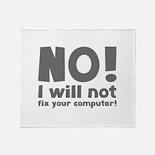 NO! I will not fix your computer! Stadium Blanket