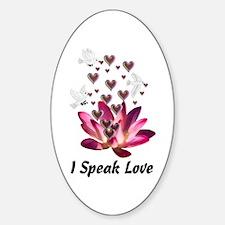 I Speak Love Oval Decal