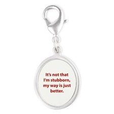 My way is just better. Silver Oval Charm