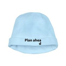 Plan Ahead baby hat