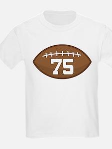Football Player Number 75 T-Shirt