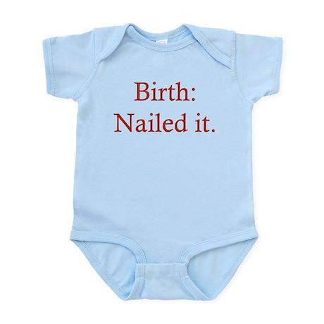 Birth: Nailed it Infant Bodysuit
