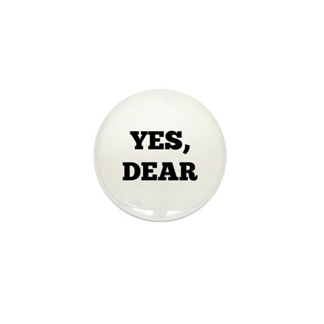 Yes, Dear Mini Button (10 pack)