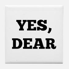 Yes, Dear Tile Coaster