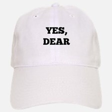 Yes, Dear Baseball Baseball Cap